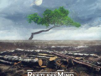 "Restless Mind ""We are still Alive"""